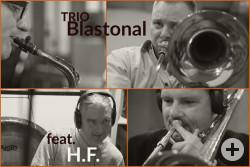 Jazzensemble Trio Blastonal mit Hans Fickelscher